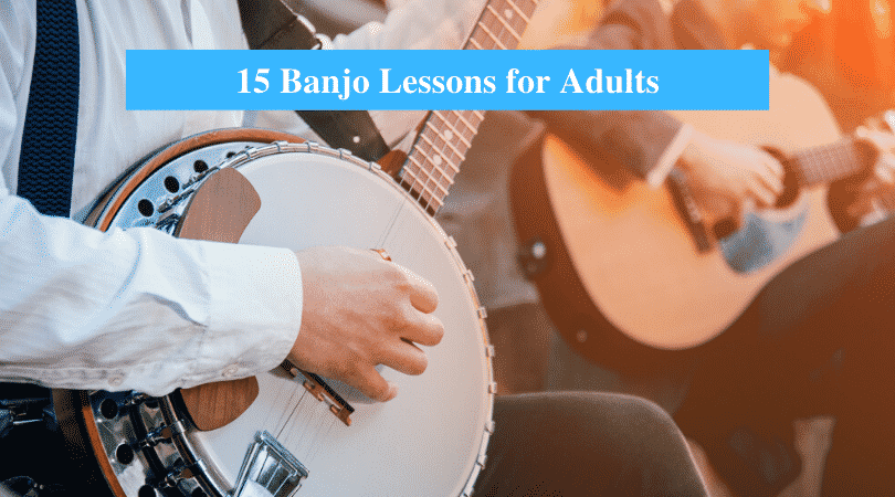 Best Banjo Lessons for Adults