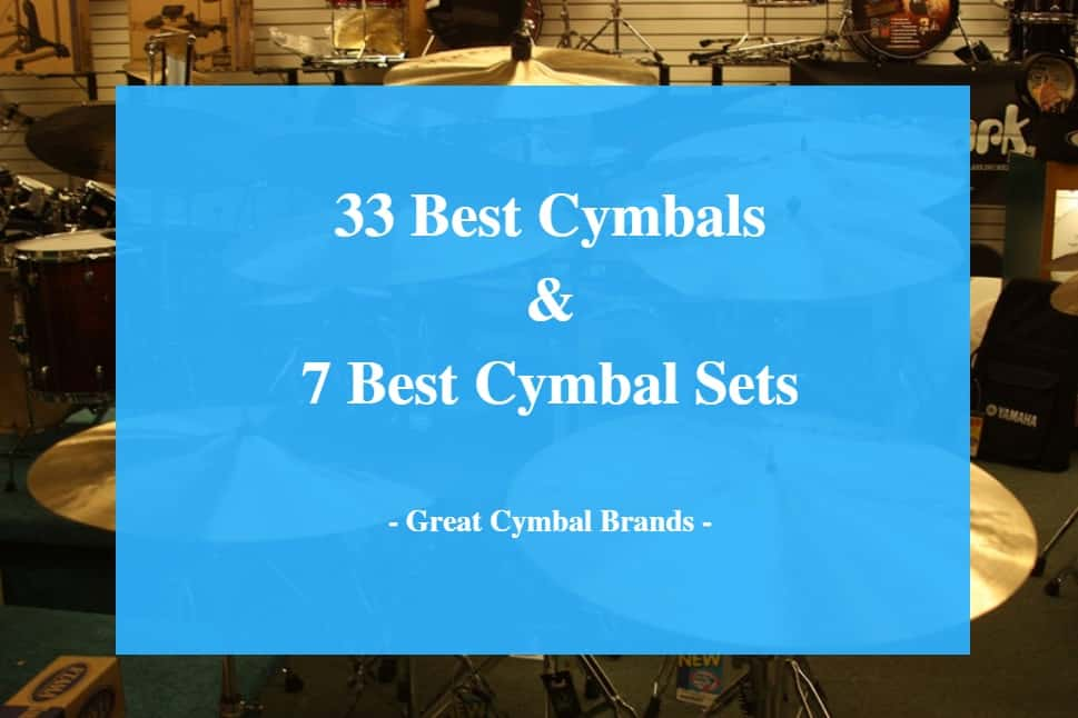 Best Cymbals, Best Cymbal Set & Best Cymbal Brands