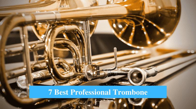 Best Professional Trombone