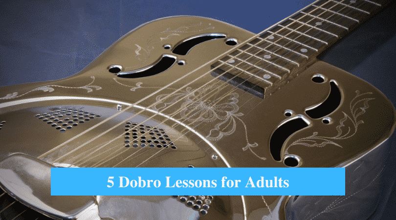 Dobro Lessons for Adults