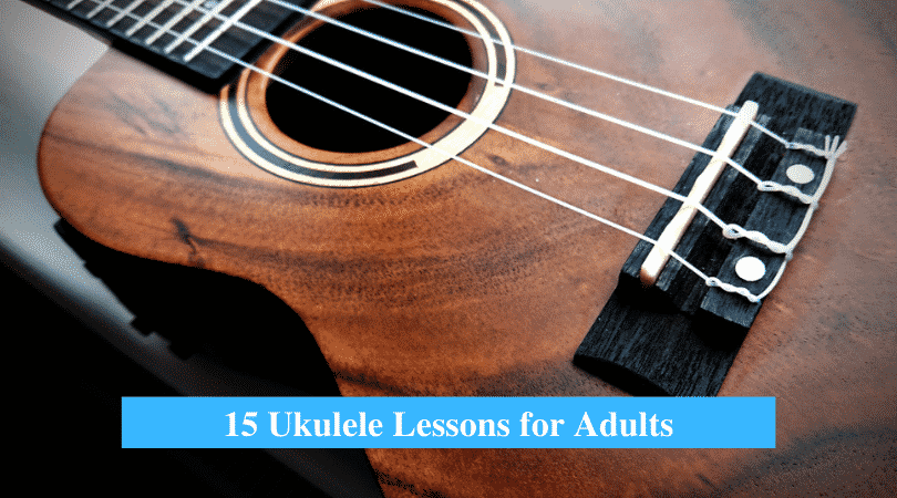 Ukulele Lessons for Adults