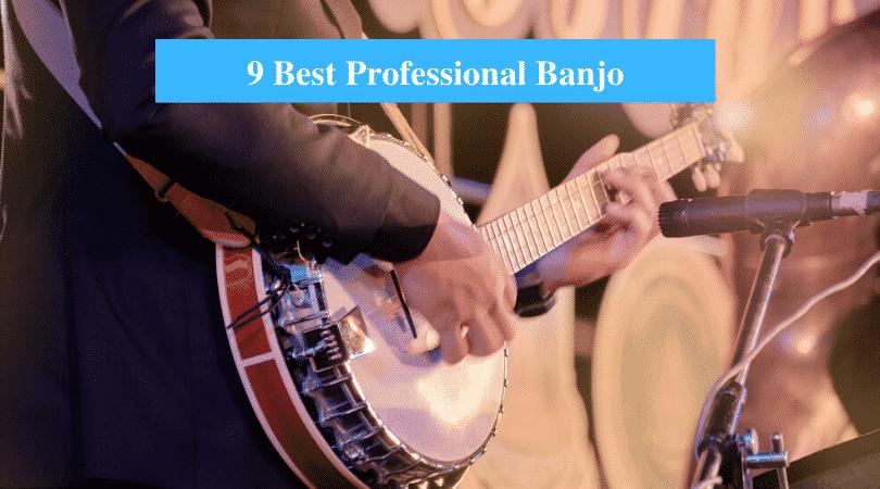 Best Professional Banjo