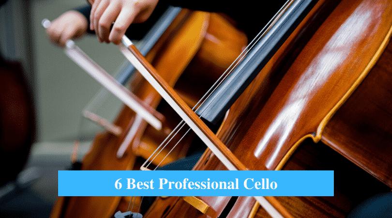 Best Professional Cello