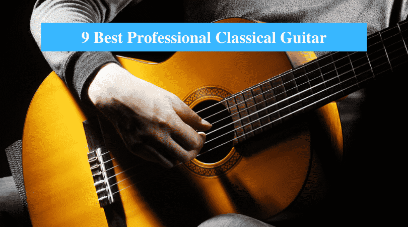 Best Professional Classical Guitar