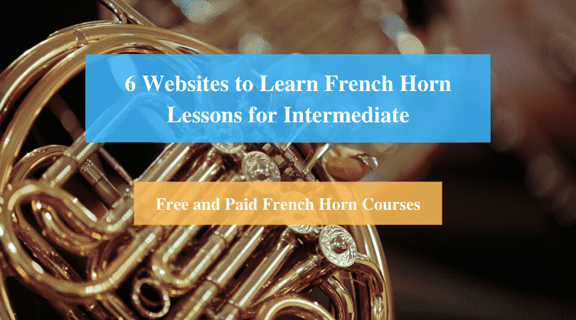 Learn French Horn Lessons for Intermediate