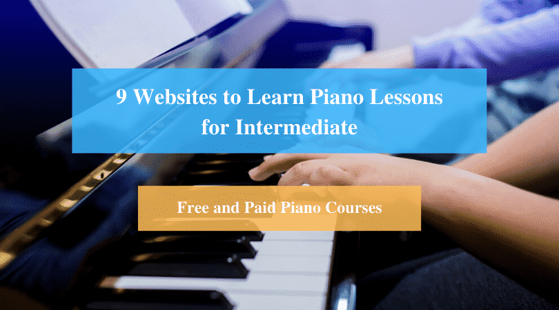 Learn Piano Lessons for Intermediate