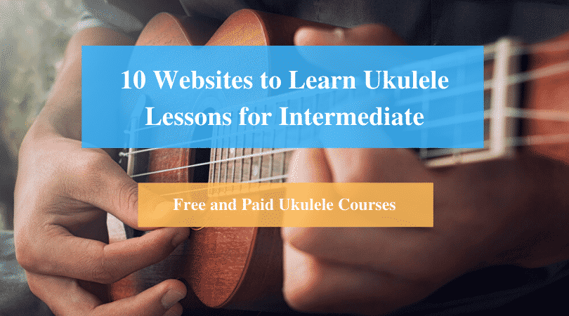 Learn Ukulele Lessons for Intermediate