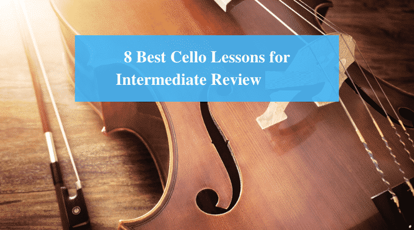 Best Cello Lessons for Intermediate