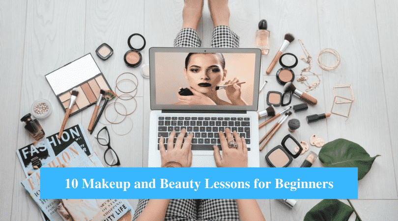 Makeup and Beauty Lessons for Beginners
