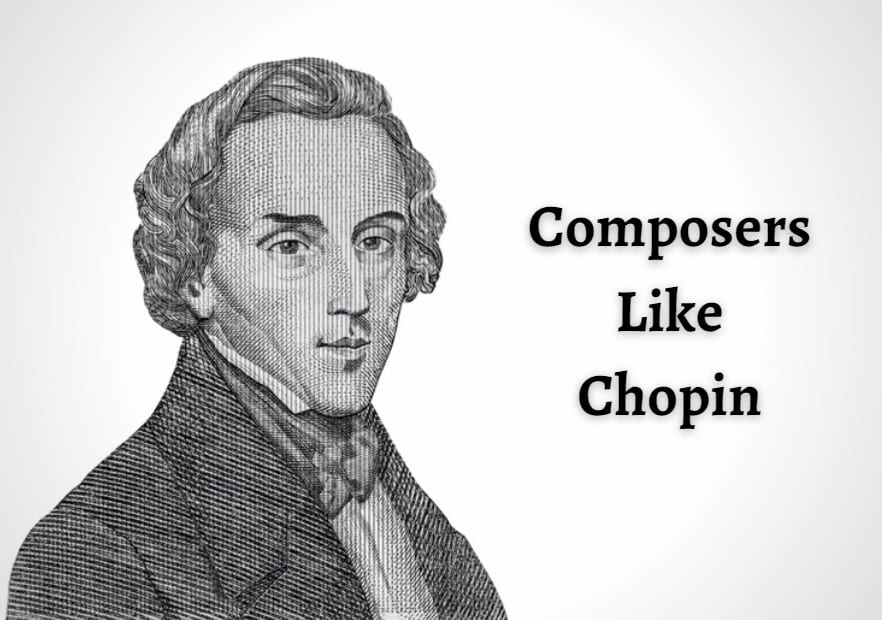 Composers Like Chopin