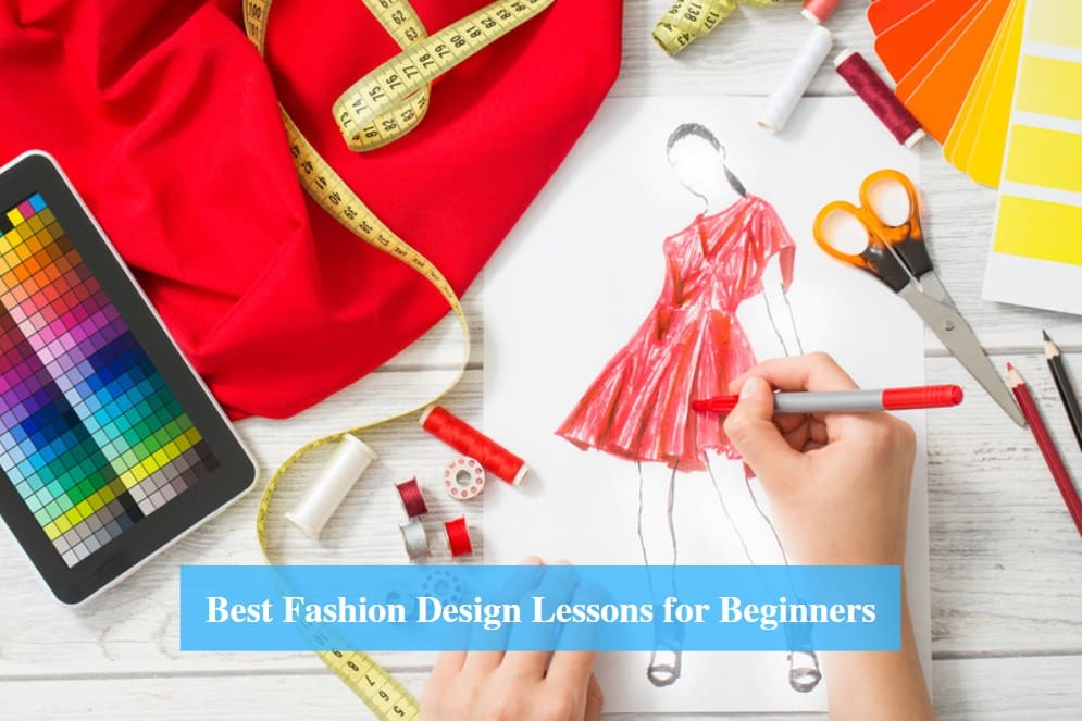 Fashion Design Lessons for Beginners