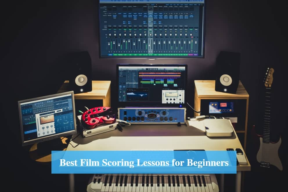 Film Scoring Lessons for Beginners
