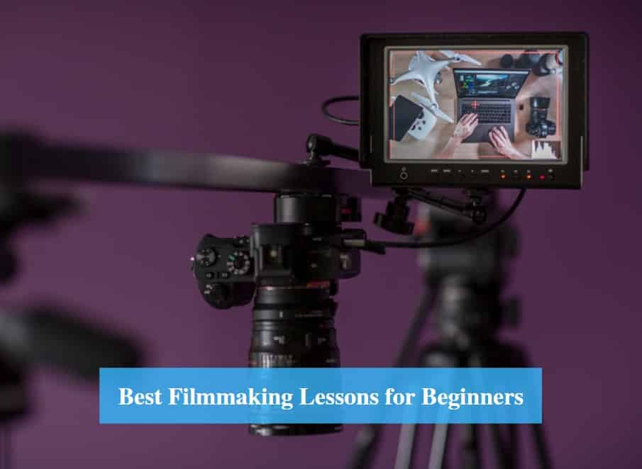 Filmmaking Lessons for Beginners