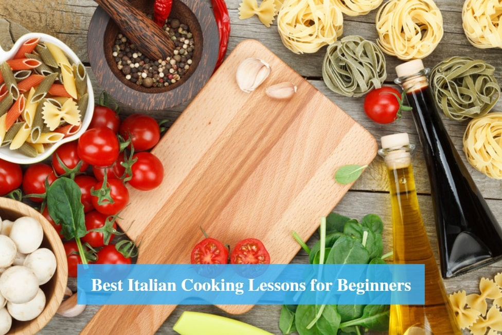 Italian Cooking Lessons for Beginners