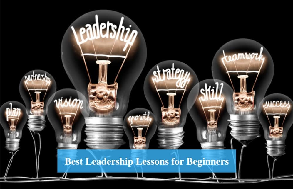Leadership Lessons for Beginners