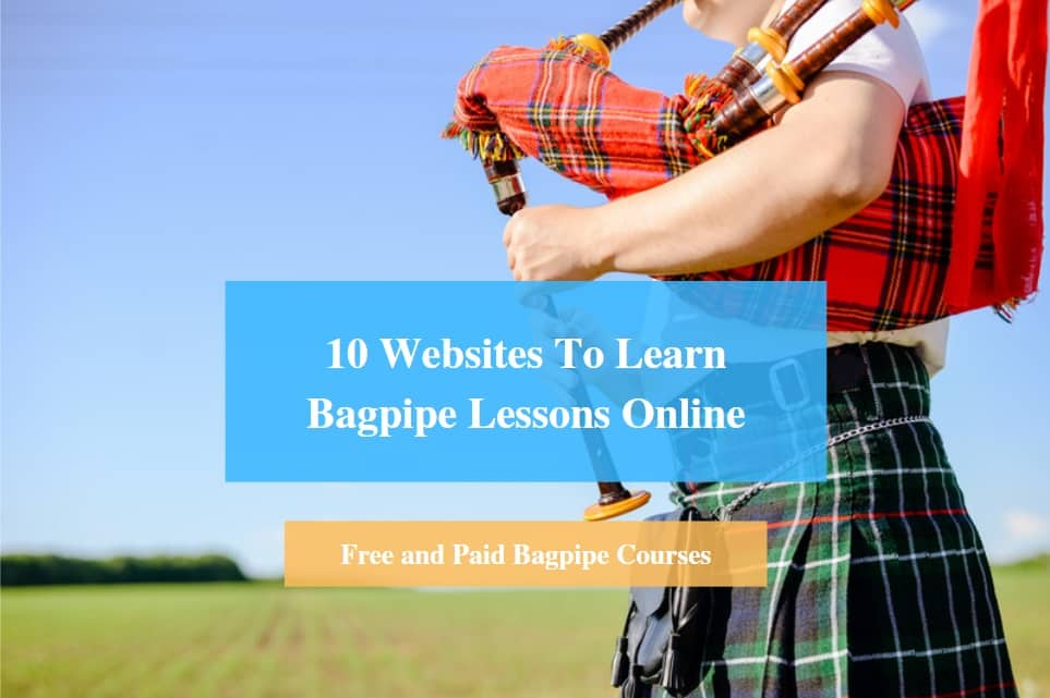 Learn Bagpipe Lessons Online