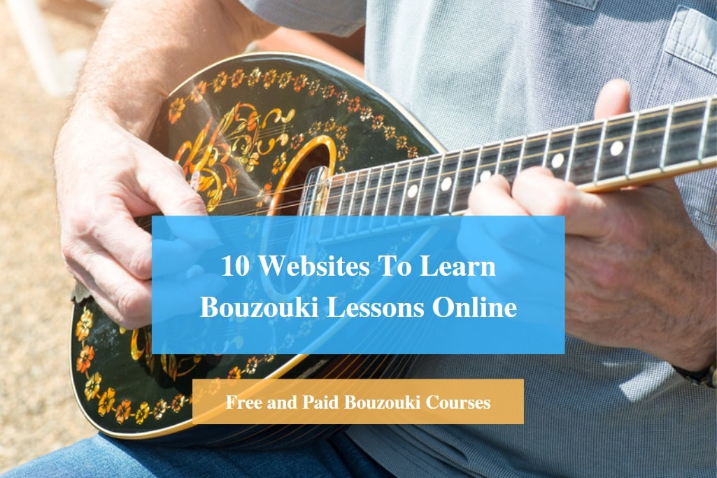 Learn Bouzouki Lessons Online