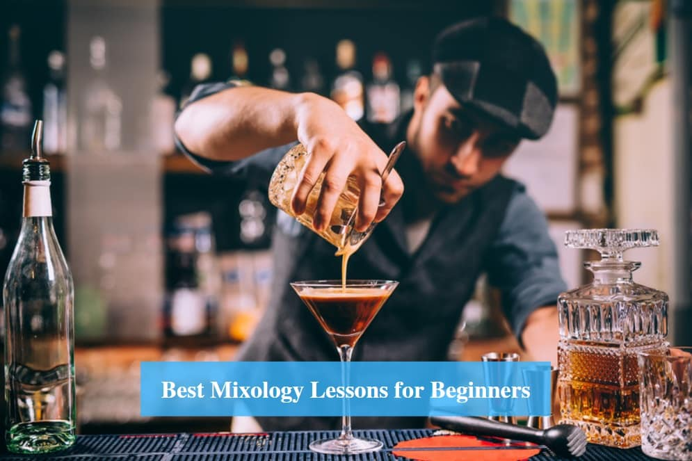 Mixology Lessons for Beginners