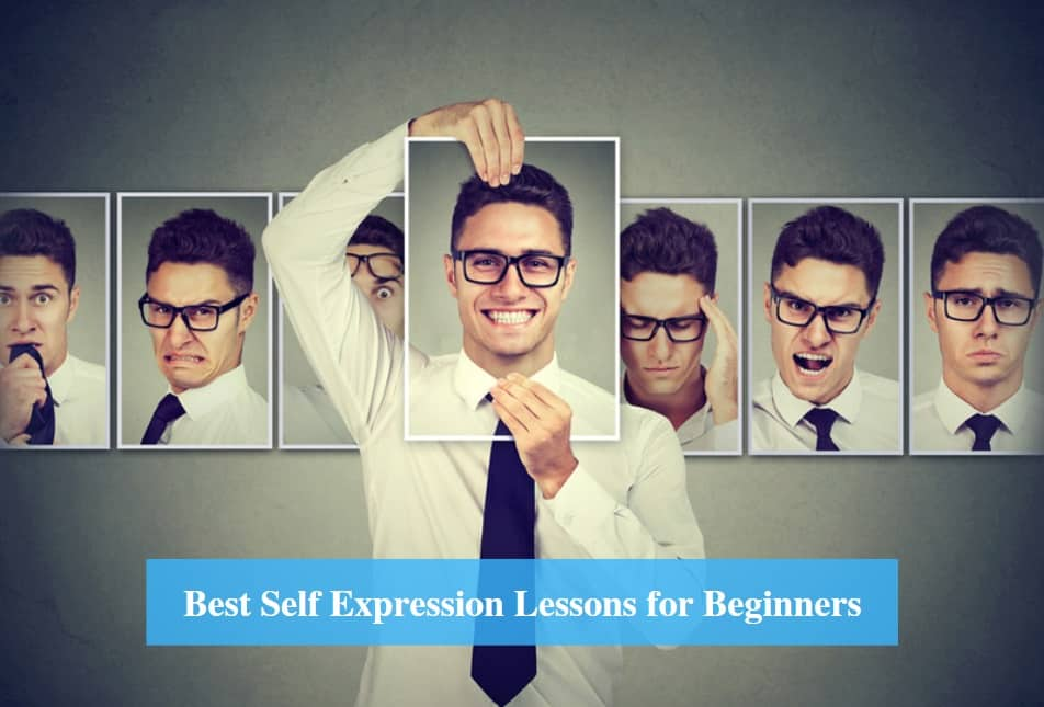 Self Expression Lessons for Beginners