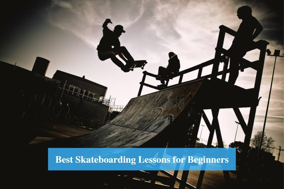 Skateboarding Lessons for Beginners