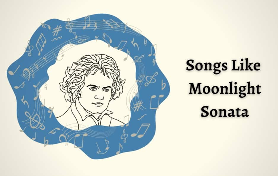 Songs Like Moonlight Sonata