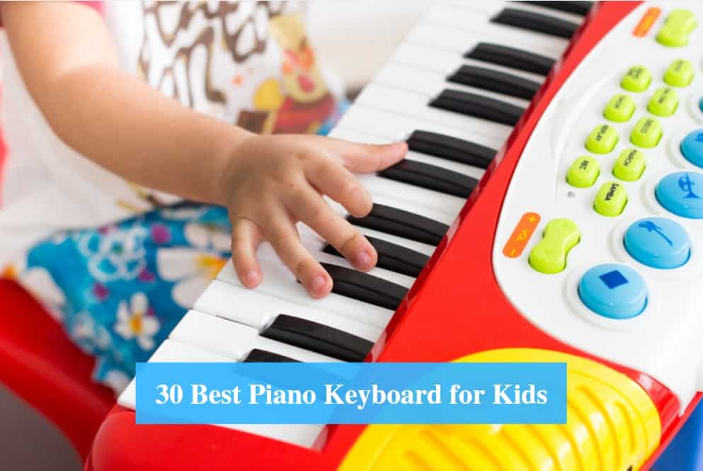 Best Keyboard for Kids, Best Digital Piano for Kids & Best Piano Keyboard Brands