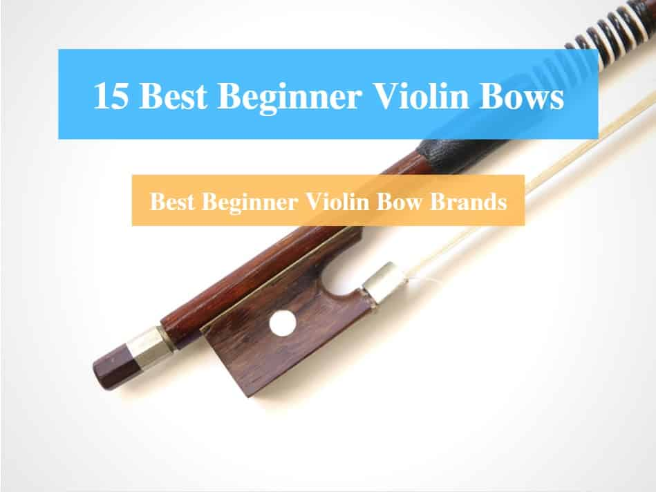 Best Beginner Violin Bow