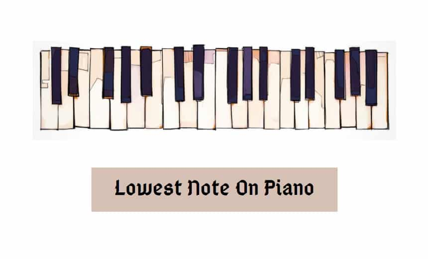 Lowest Note On Piano