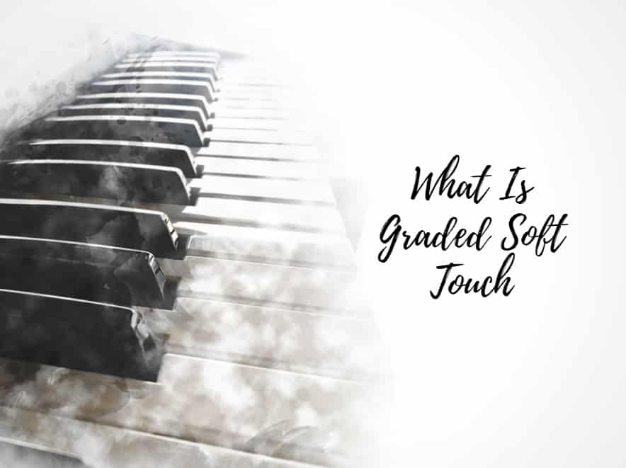 What Is Graded Soft Touch