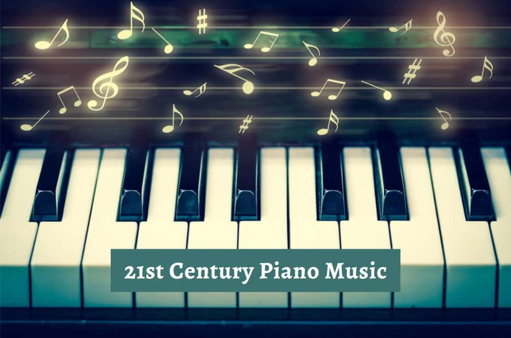 21st Century Piano Music