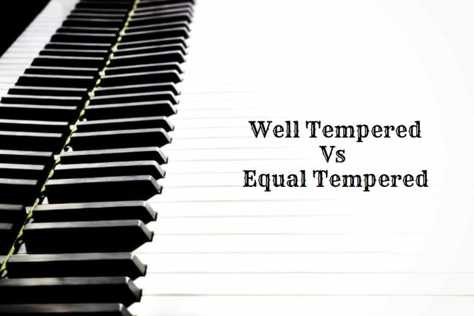 Well Tempered Vs Equal Tempered