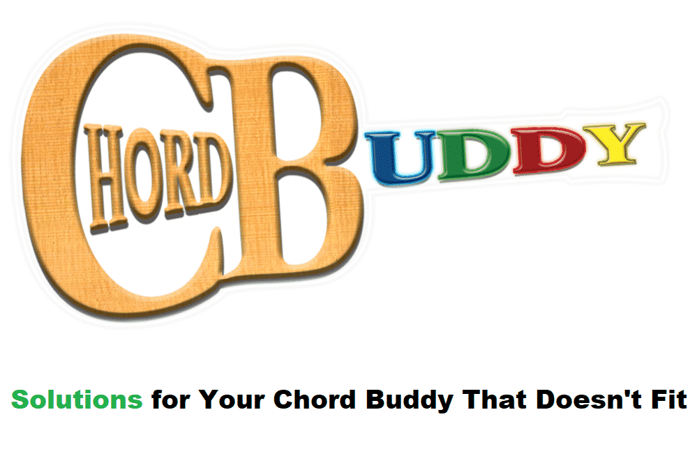chord buddy does not fit